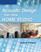 Acoustics for the Home and Project Studio