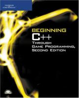 Beginning C++ Through Game Programming, Second Edition