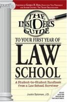 The Insider's Guide to your First Year of Law School