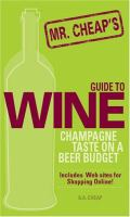 Mr. Cheap's Guide to Wine