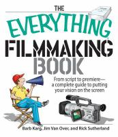 The Everything Filmmaking Book