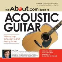 The About.com Guide to Acoustic Guitar