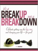 It's A Breakup, Not A Breakdown