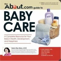 The About.com Guide to Baby Care