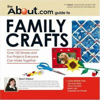 The About.com Guide to Family Crafts