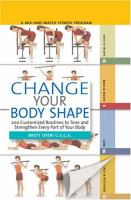 Change your Body Shape