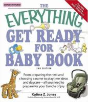 The Everything Get Ready for Baby Book