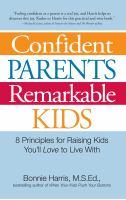 Confident Parents, Remarkable Kids