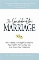The Good-for-you Marriage