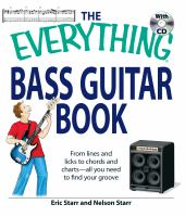 The Everything Bass Guitar Book With CD