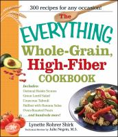 The Everything Whole-grain High-fiber Cookbook