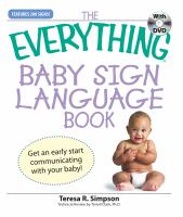 The Everything Baby Sign Language Book With DVD