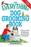 The Everything Dog Grooming Book