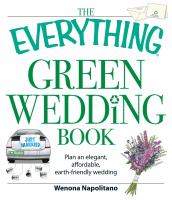 The Everything Green Wedding Book