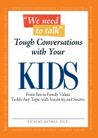 Tough Conversations With your Kids