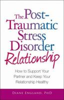 The Post Traumatic Stress Disorder Relationship
