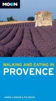 Walking and Eating in Provence [2008]
