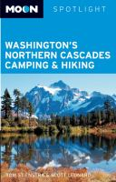 Washington's Northern Cascades Camping & Hiking