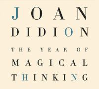 The year of magical thinking [audiodisc]