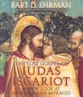 The Lost Gospel of Judas Iscariot