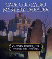 Captain Underhill Unmasks the Murderer