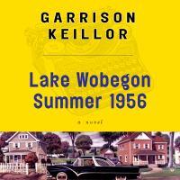 Lake Wobegon Summer, 1956