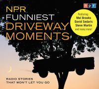 NPR Funniest Driveway Moments