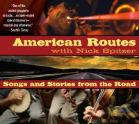 American Routes With Nick Spitzer