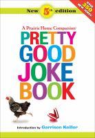 A Prairie Home Companion Pretty Good Joke Book
