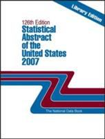 Statistical Abstract of the United States, 2007