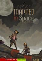 Trapped in Space
