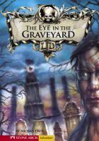 The Eye in the Graveyard
