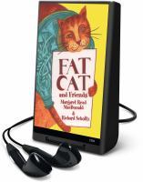 FAT CAT AND FRIENDS