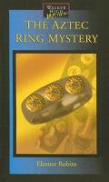 The Aztec Ring Mystery