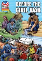 Before the Civil War, 1830-1860