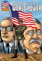 America Becomes A World Power, 1890-1930