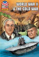 World War II and the Cold War, 1940-1960