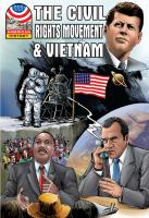 The Civil Rights Movement and Vietnam, 1960-1976