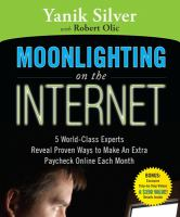 Moonlighting on the Internet