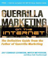 Guerrilla Marketing on the Internet
