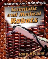 Scientific and Medical Robots