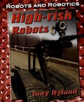 High-risk Robots