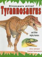 Tyrannosaurus and Other Mighty Hunters