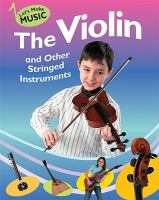 The Violin and Other Stringed Instruments