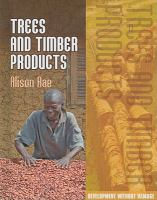 Trees and Timber Products