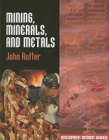 Mining, Minerals, and Metals