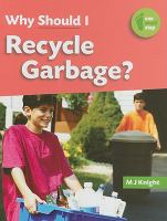 Why Should I Recycle Garbage?