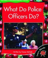 What Do Police Officers Do?