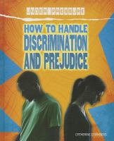 How to Handle Discrimination and Prejudice