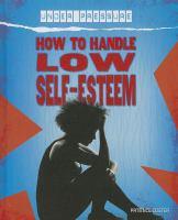 How to Handle Low Self-esteem